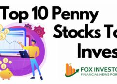Top 10 Penny StocksTo Invest